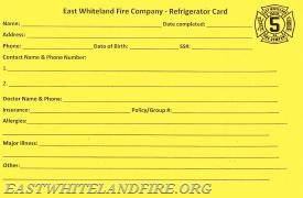Fill out the card and put it on your refrigerator in the event of an emergency so EMS personnel can quickly view it.